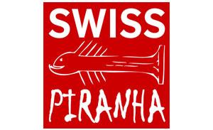 SWISS PIRANHA